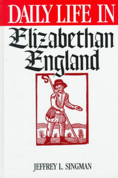 life in elizabethan times Elizabethan family life the people of elizabethan times believed that families were to become the role models of the society families in england were regarded important in its role to society.