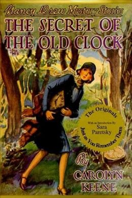 The Secret of the Old Clock       A Nancy Drew Mystery