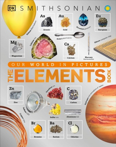 The elements book a visual encyclopedia of the periodic table the elements book a visual encyclopedia of the periodic table written by tom jackson consultant jack challoner urtaz Choice Image
