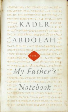 My father's notebook : a novel / Kader Abdolah