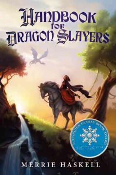 Handbook for dragon slayers by Haskell, Merrie.