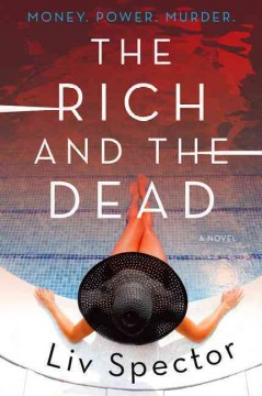 The rich and the dead / Liv Spector