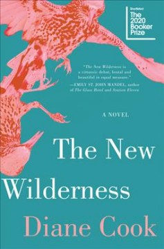 The new wilderness : a novel by Cook, Diane