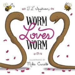 Worm loves Worm by Austrian, J. J.
