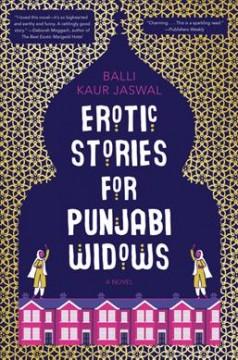 Erotic stories for Punjabi widows by Jaswal, Balli Kaur
