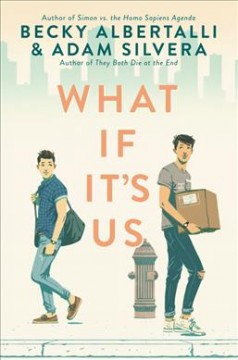 What if it's us by Albertalli, Becky