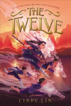 The Twelve by Lin, Cindy