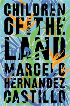 Children of the land by Hernandez Castillo, Marcelo
