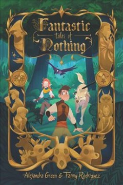 Fantastic tales of nothing by Rodriguez, Fanny  (Illustrator)