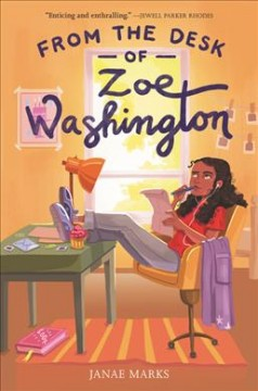 From the desk of Zoe Washington by Marks, Janae