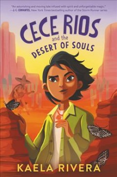 Cece Rios and the desert of souls by Rivera, Kaela