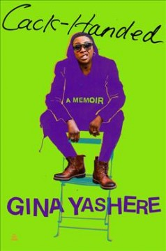 Cack-handed : a memoir by Yashere, Gina