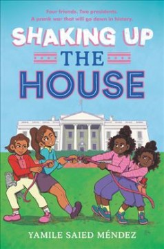 Shaking up the house by Mendez, Yamile Saied
