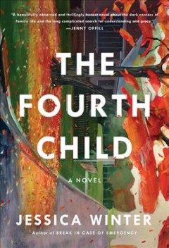 The fourth child : a novel by Winter, Jessica