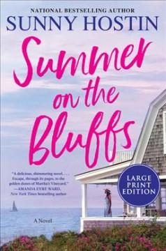 Summer on the Bluffs : a novel by Hostin, Sunny