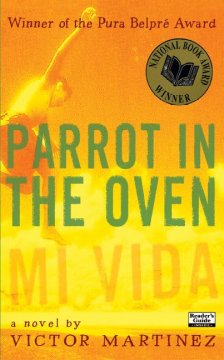 Parrot in the oven : mi vida : a novel by Martinez, Victor