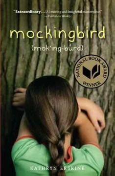 Mockingbird : (mok'ing-bûrd) by Erskine, Kathryn.