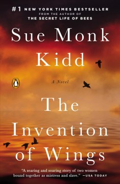 The invention of wings by Kidd, Sue Monk.
