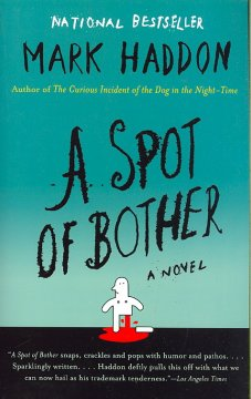 A spot of bother / Mark Haddon