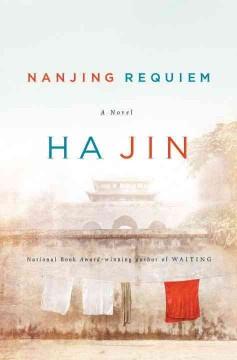 Nanjing requiem by Jin, Ha