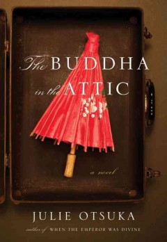 The Buddha in the attic by Otsuka, Julie