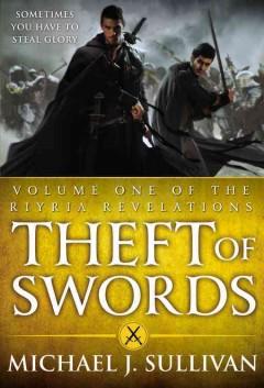 Theft of swords by Sullivan, Michael J.