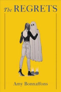 The regrets : a novel by Bonnaffons, Amy