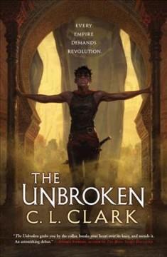 The unbroken by Clark, C. L.