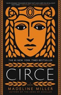 Circe : a novel by Miller, Madeline