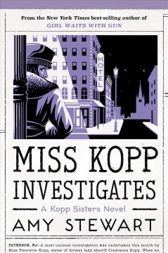 Miss Kopp investigates by Stewart, Amy