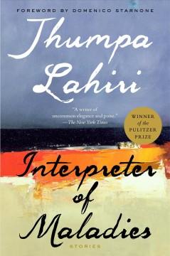 Interpreter of Maladies by Lahiri, Jhumpa