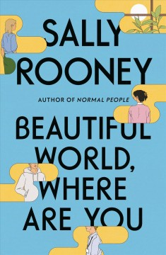 Beautiful world, where are you by Rooney, Sally