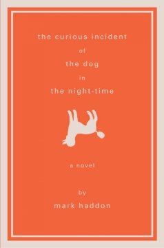 The curious incident of the dog in the night-time / Mark Haddon