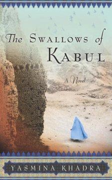 The swallows of Kabul / Yasmina Khadra