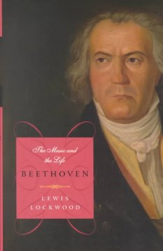 Beethoven : the music and the life / Lewis Lockwood