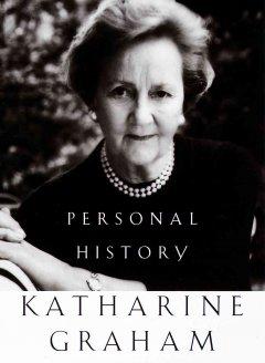 Personal history / Katharine Graham