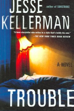 Trouble / Jesse Kellerman