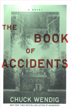 The book of accidents : a novel by Wendig, Chuck
