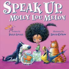 Speak up, Molly Lou Melon by Lovell, Patty