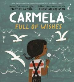 Carmela full of wishes by de la Peña, Matt