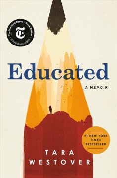 Educated : a memoir by Westover, Tara