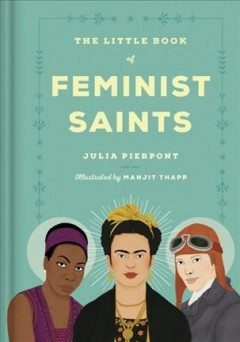 The little book of feminist saints by Pierpont, Julia