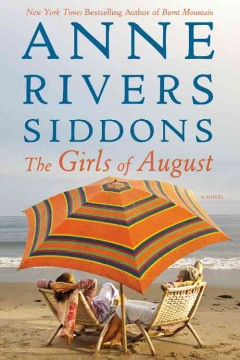 The girls of August / Anne Rivers Siddons