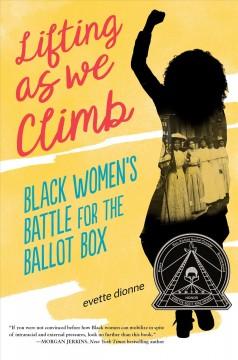 Lifting as we climb : black women