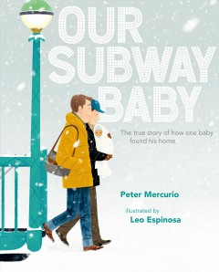 Our subway baby by Mercurio, Peter