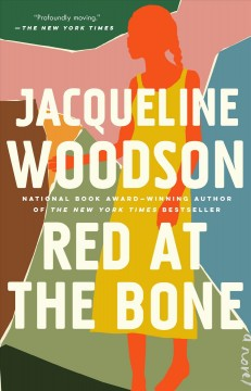 Red at the bone by Woodson, Jacqueline