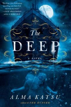 The deep by Katsu, Alma