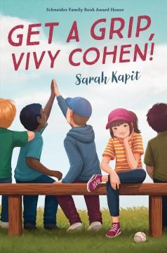 Get a grip, Vivy Cohen! by Kapit, Sarah
