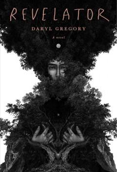 Revelator by Gregory, Daryl
