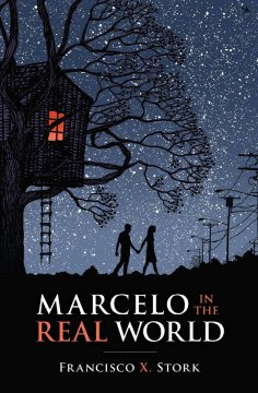 Marcelo in the real world by Stork, Francisco X.
